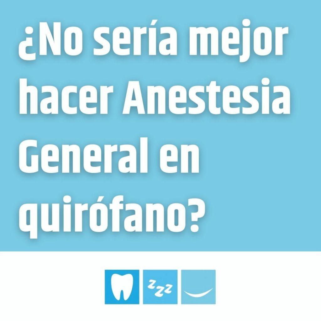 ¿No sería mejor hacer Anestesia General en quirófano?  ¡Una de las preguntas que...